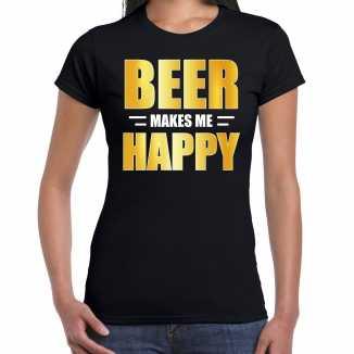 Beer makes me happy drank t shirt / kleding zwart dames