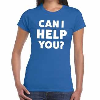 Blauw tekst shirt can i help you bedrukking dames