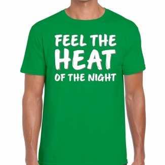 Feel te heat of the night t shirt groen heren