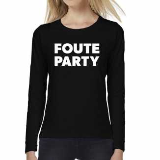Foute party tekst t shirt long sleeve zwart dames
