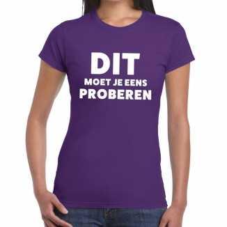 Paars tekst shirt dit moet je eens proberen bedrukking dames