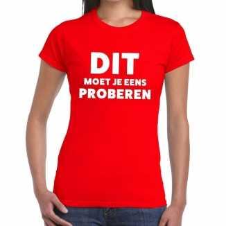 Rood tekst shirt dit moet je eens proberen bedrukking dames