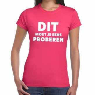 Roze tekst shirt dit moet je eens proberen bedrukking dames