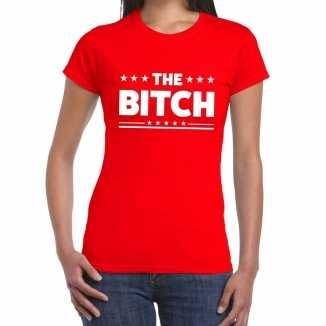 The bitch fun tekst t shirt rood dames