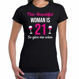 Verjaardag cadeau t-shirt 21 jaar this beautiful woman is 21 give wine zwart dames