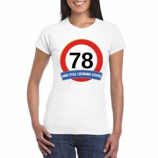Verkeersbord 78 jaar t shirt wit dames