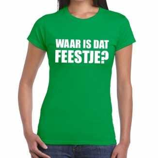 Waar is dat feestje dames t shirt groen