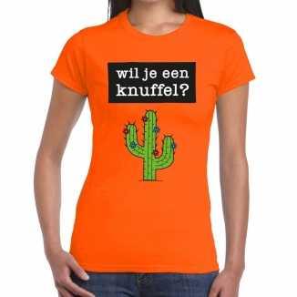 Wil je een knuffel tekst t shirt oranje dames