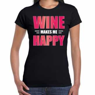 Wine makes me happy drank t shirt / kleding zwart dames