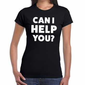 Zwart tekst shirt can i help you bedrukking dames